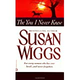 The You I Never Knew ~ Susan Wiggs
