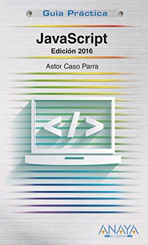 Javascript - Edición 2016 (Guías Prácticas)
