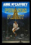 Pegasus in Flight (0345368967) by Anne McCaffrey