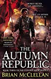 Brian McClellan The Autumn Republic (The Powder Mage Trilogy)