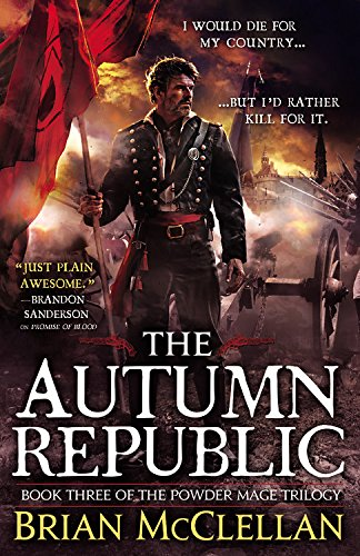 The Autumn Republic (The Powder Mage Trilogy)