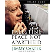 Palestine: Peace Not Apartheid | [Jimmy Carter]