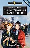 Corrie Ten Boom: The Watchmakers Daughter (Trailblazers)