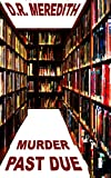 img - for Murder Past Due (The Megan Clark Mysteries Book 3) book / textbook / text book