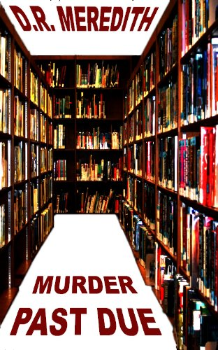 Book: Murder Past Due (The Megan Clark Mysteries) by D.R. Meredith