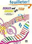 Scales and Chords Are Fun  Book 2
