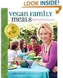 Vegan Family Meals: Real Food for Everyone