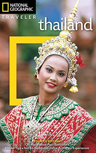 National Geographic Traveler: Thailand, 4th Edition