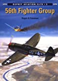 img - for 56th Fighter Group (Osprey Aviation Elite 2) book / textbook / text book