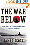 The War Below: The Story of Three Sub...