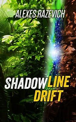 Shadowline Drift: A Metaphysical Thriller