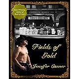 Fields of Gold (Klondike Gold Rush Series Book 2) ~ Jennifer Conner