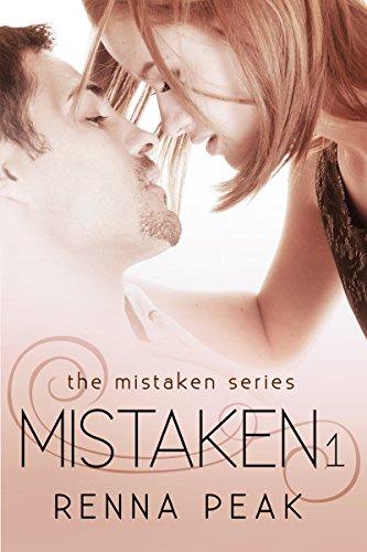 Mistaken (The Mistaken Series Book 1) (Mistaken By Renna Peak compare prices)