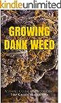 Marijuana: How to Grow Marijuana - A...