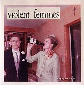 Violent Femmes Happy New Year (RSD 2015)