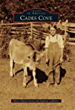 img - for Cades Cove (Images of America) book / textbook / text book