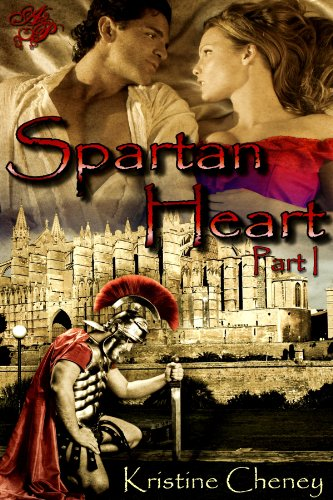 Spartan Heart, Part One by Kristine Cheney
