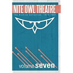Nite Owl Theatre: The Archive Collection 1974-1991, Vol. 7