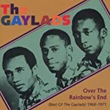 The Gaylads Over the Rainbow's End - Best of 1968-71