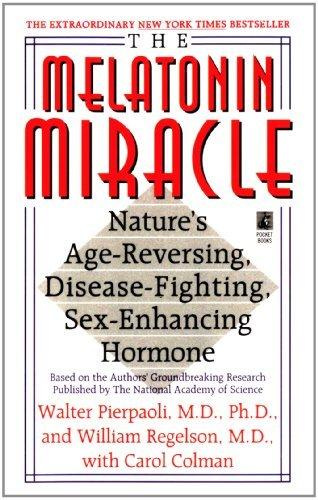 the-melatonin-miracle-natures-age-reversing-disease-fighting-sex-enha-by-pierpaoli-walter-september-