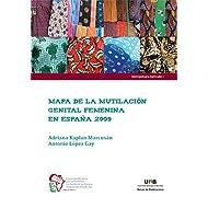 Mapa de la mutilación genital femenina en España 2009 (Antropología Aplicada)