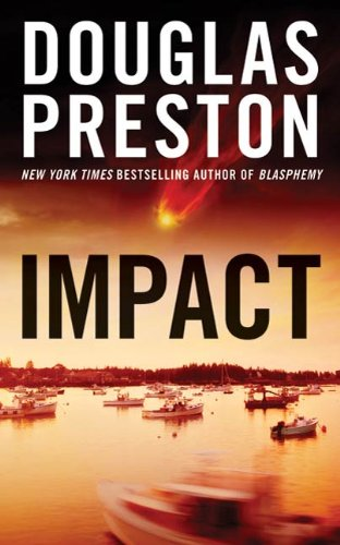 65% Overnight Price Cut for the BEST PRICE EVER on Impact: A Wyman Ford Novel By Douglas Preston