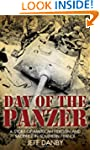 Day of the Panzer: One Company's Bloo...