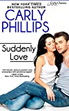 Suddenly Love (Carly Classics) (Volume 2)