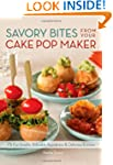 Savory Bites From Your Cake Pop Maker...