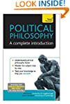 Political Philosophy - A Complete Int...