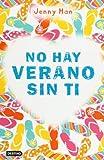 No hay verano sin ti (Spanish Edition)