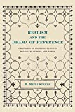 img - for [Realism and the Drama of Reference: Strategies of Representation in Balzac, Flaubert and James] (By: H.Meili Steele) [published: December, 1988] book / textbook / text book