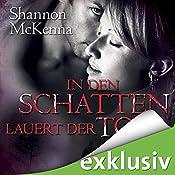 In den Schatten lauert der Tod (McCloud Brothers 2)   Shannon McKenna