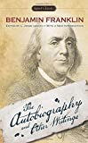 The Autobiography and Other Writings (Signet Classics)