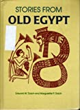 Stories from Old Egypt (0811625591) by Dolch, E. W.