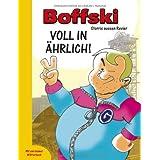 """Boffski Voll in �hrlich!von """"Olaf Manke"""""""