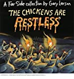The Chickens Are Restless (0590479873) by Gary Larson