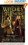 Witches With the Enemy: A Novel of th...