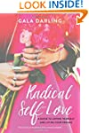 Radical Self-Love: A Guide to Loving...
