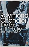 The Lady in the Lake and Other Novels the Lady in the Lake (Penguin Modern Classics) (0141186089) by Chandler, Raymond