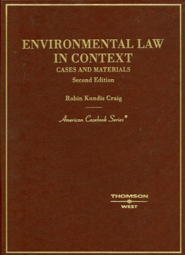 Environmental Law in Context: Cases, Materials (American...