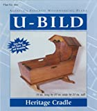 U-Bild 666 Heritage Cradle Project Plan
