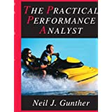 The Practical Performance Analyst ~ Neil J. Gunther