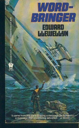 Word-bringer (Daw Science Fiction), Llewellyn,Edward