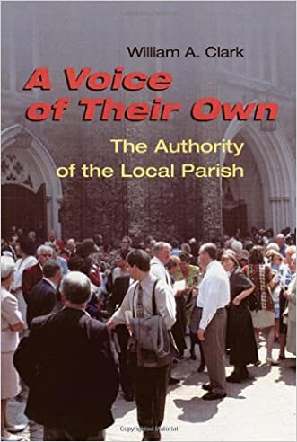 A Voice of Thier Own: The Authority of the Local Parish