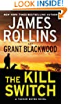 The Kill Switch:  A Tucker Wayne Nove...