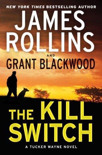The Kill Switch: A Tucker Wayne Novel