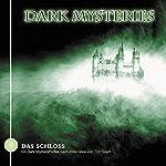 Das Schloss (Dark Mysteries 9) | Tim Svart