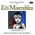 Highlights from Les Miserables - Original Broadway Cast Recording