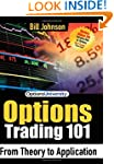Options Trading 101: From Theory to A...
